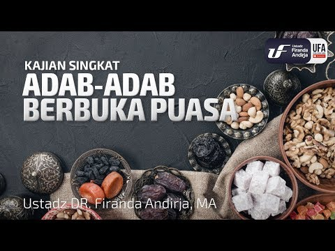 Adab-Adab Berbuka Puasa – Ustadz Dr. Firanda Andirja, M.A.