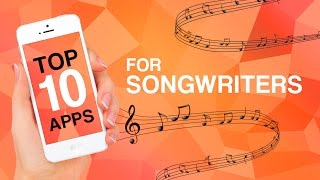 Top 10 Apps for Songwriters - YouTube