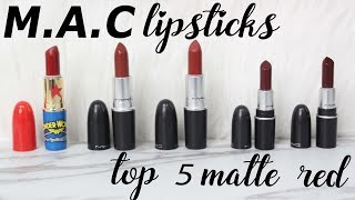 BIYW Review Chapter: #85 TOP 5 M•A•C MATTE RED LIPSTICKS SWATCH & REVIEW