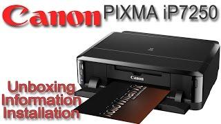 Canon PIXMA iP 7250 | Unboxing Information und Installation
