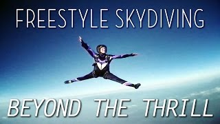 Beyond The Thrill: Freestyle Skydiving