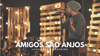 Luau Danilo Casemiro | AMIGOS SÃO ANJOS (OFICIAL)