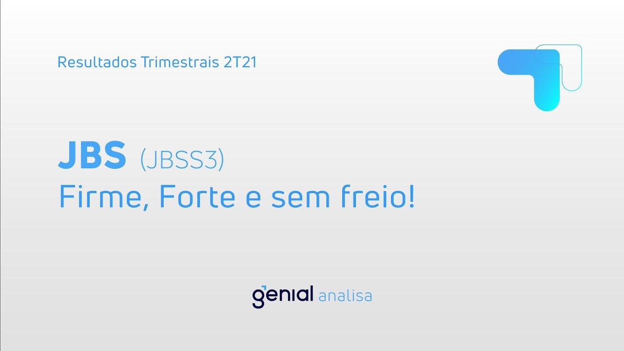 Thumbnail do vídeo: Resultado Trimestral 2T21: JBS (JBSS3)