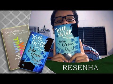 S�tiro Liter�rio 04 - Resenha - Will e Will : um nome, um destino.