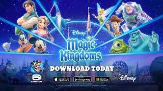 Disney Magic Kingdoms: Official Launch Trailer