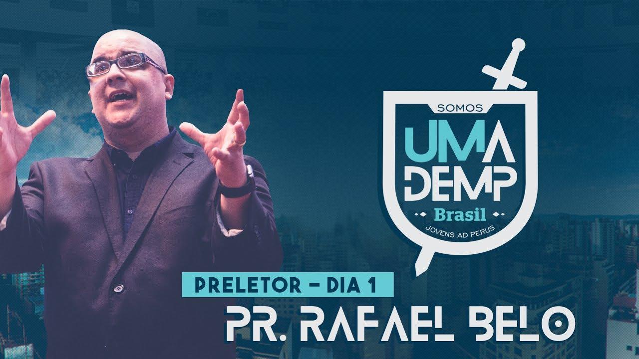 UMADEMP Brasil 2017: Pr. Rafael Belo – Sábado: Manhã