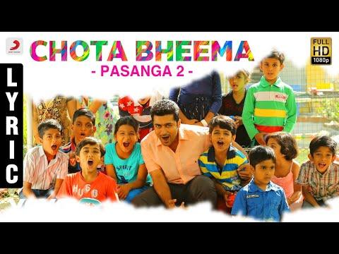 Pasanga 2 - Chota Bheema Lyric   Suriya   Arrol Corelli