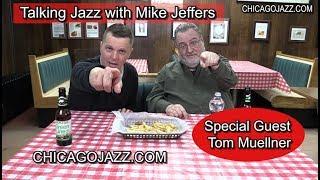 Talking Jazz with Guest Tom Muellner