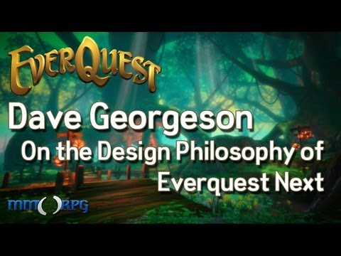 The Design Philosophy of EverQuest Next