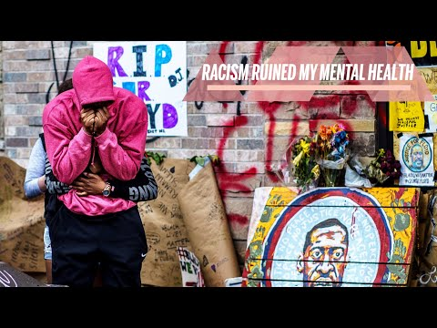 Racism Ruined my Mental Health and My Resources to Fight It | Health