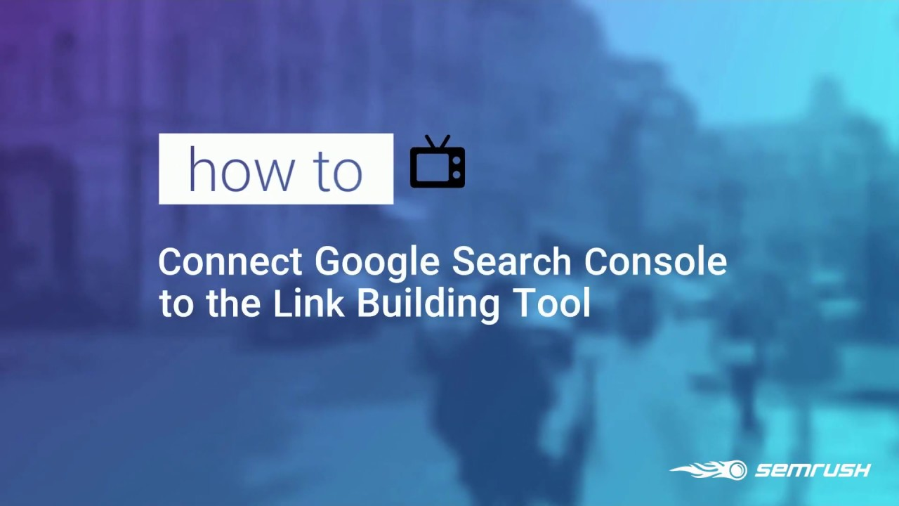 Connecting Link Building Tool with Google Search Console image 1