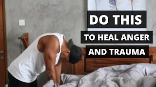 How To Heal Childhood Trauma & Suppressed Anger