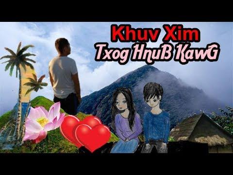 Khuv Xim Txog HnuB Kawg