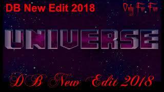 Universe Mix (DB New Edit) 2018