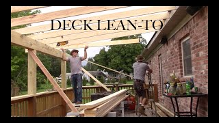 Installing a Lean-to Roof on an existing Deck