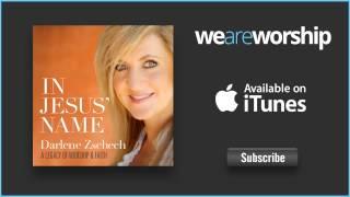Darlene Zschech - Hear Our Praises (Live)