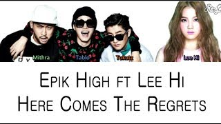Epik High - Here Come The Regrets ft. Lee Hi (Color Coded Lyrics ENGLISH/ROM/HAN)
