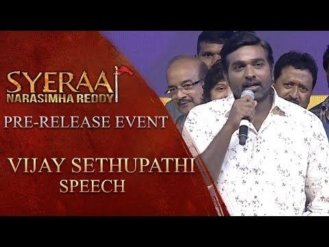 Vijay Sethupathi Speech - Sye Raa Narasimha Reddy Pre Release Event
