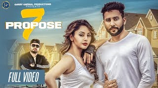 7 Propose Ft Deep Jandu  Jindu Bhullar