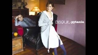Bisquit-Tak mało wiesz