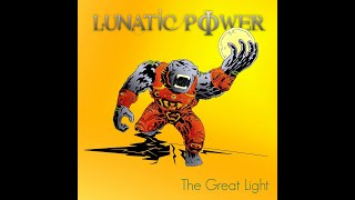 "Lunatic Power new album ""The Great Light"""