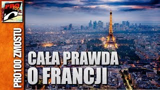 CAŁA PRAWDA O FRANCJI