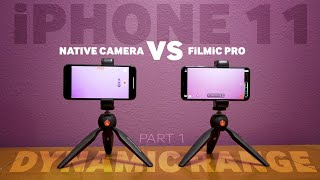 FiLMiC Pro VS. Native iPhone 11 Camera App