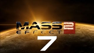 Let's Play Mass Effect 2 - Part 7