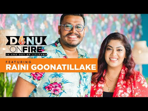 DANU ON FIRE EPI 04 RAINI
