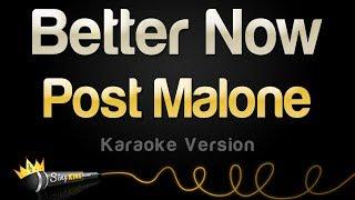 Post Malone   Better Now (Karaoke Version)