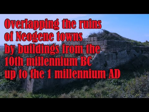 Towns of the Neogene Period: Prehistoric and Historic Towns and Ruins