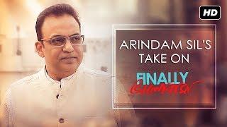Arindam Sil's Take On Finally Bhalobasha | Finally ভালোবাসা | Arindam Sil | SVF