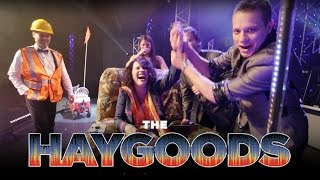 Fun with The Haygoods Video
