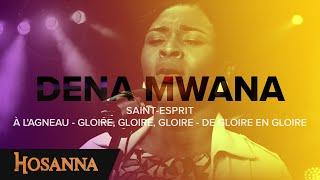 Dena Mwana   Saint Esprit  À L'agneau   Gloire, Gloire, Gloire   De Gloire En Gloire