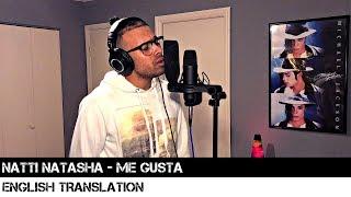Natti Natasha - Me Gusta English Translation