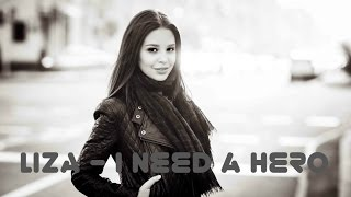 LIZA - I need a hero (Jennifer Saunders cover)