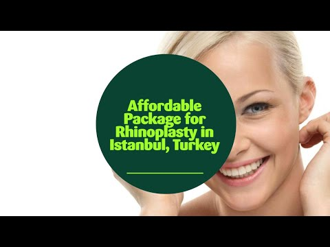 Affordable-Package-for-Rhinoplasty-in-Istanbul-Turkey