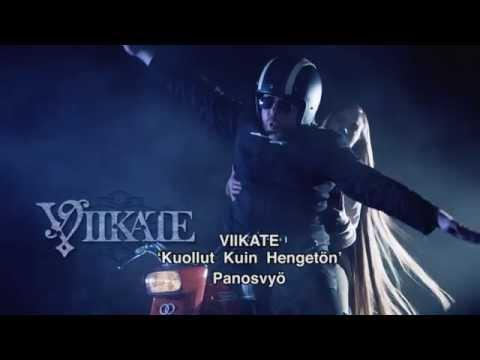 VIIKATE - Kuollut kuin hengetön (Killed by Death)...