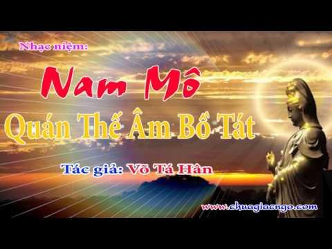 Nhạc niệm: Nam Mô Quán Thế Âm Bồ Tát