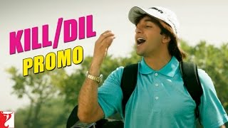 Chocolate Ke Tukde - Promo - Kill Dil