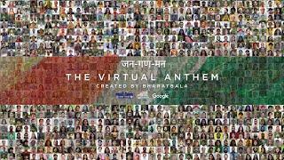 Jana Gana Mana - The Virtual National Anthem