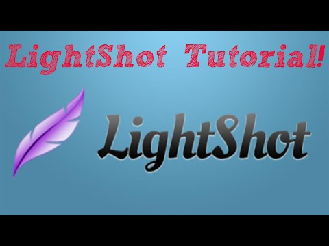 LightShot Tutorial!