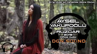 Aysel Yakupoğlu / Rüzgar 2019 (Official Audio)