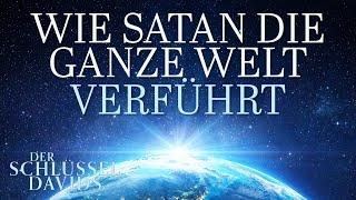 Wie Satan die ganze Welt verführt