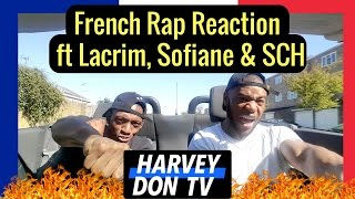 French Rap Reaction Ft SCH, Lacrim, Sofiane And Kaaris