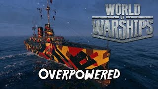 World of Warships - Overpowered