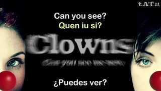 t.A.T.u. | Clowns (Can You See Me Now) - Lyrics, letra en español +Pronunciación