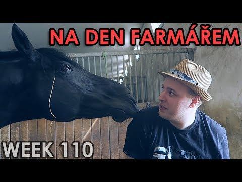NA DEN FARMÁŘEM - WEEK #110