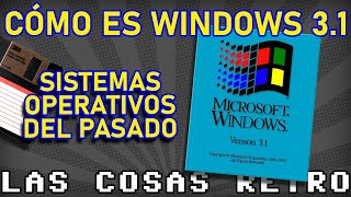 CÓMO es WINDOWS 3.1 💾 La revolución MULTIMEDIA