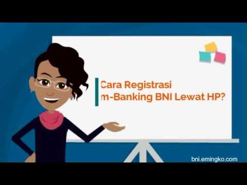 Cara Registrasi m Banking BNI Lewat HP?